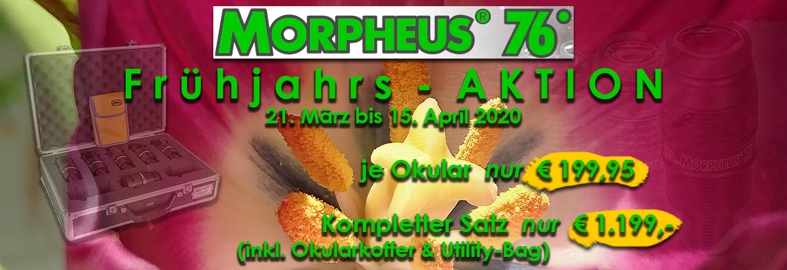 Baader Morpheus Okular Frühjahrs-Aktion
