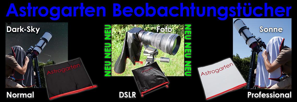 Astrogarten Beobachtungstücher: Normal (Deep-Sky), Professional (Sonnenbeobachtung/Fotografie), DSLR