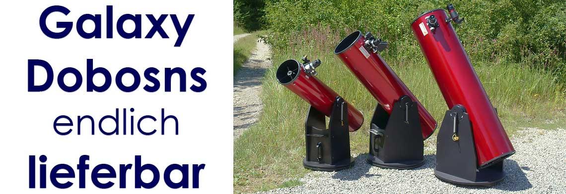 Galaxy Dobson Teleskope von hoher, optischer Qualität - ideal für Einsteiger!